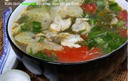 Cách nấu canh ngao chua ngon tuyệt đơn giản nhất