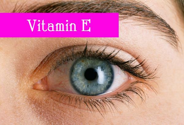 Bổ sung đầy đủ vitamin E cho đôi mắt sáng khỏe - Tác dụng của vitamin E